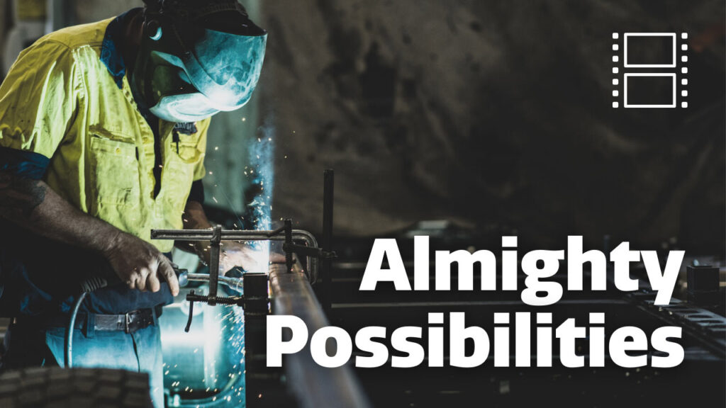 Almighty Possibilities